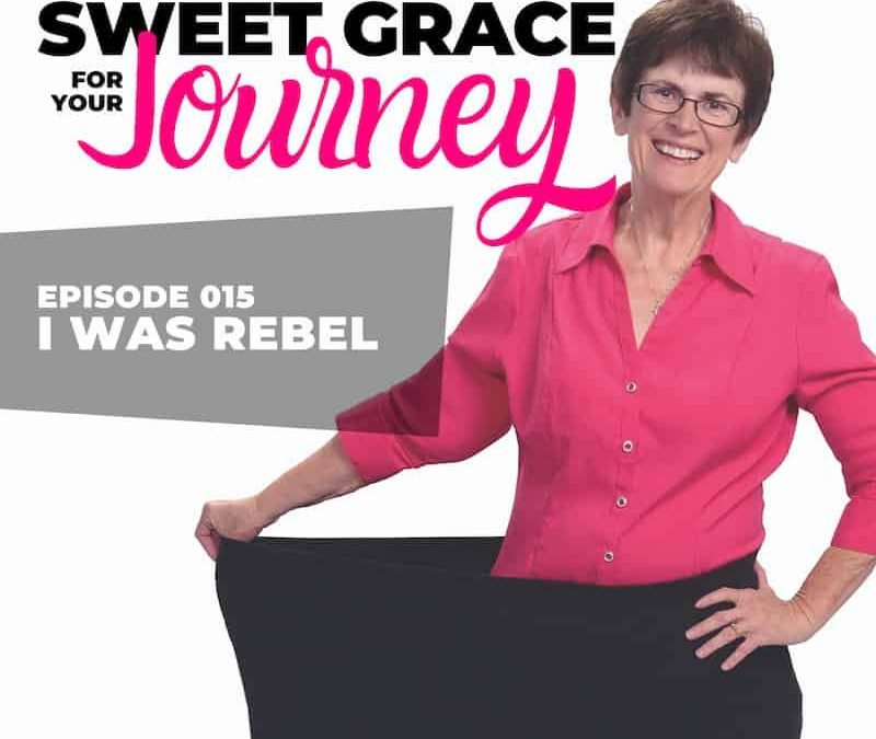 Episode 15 – I Was a Rebel