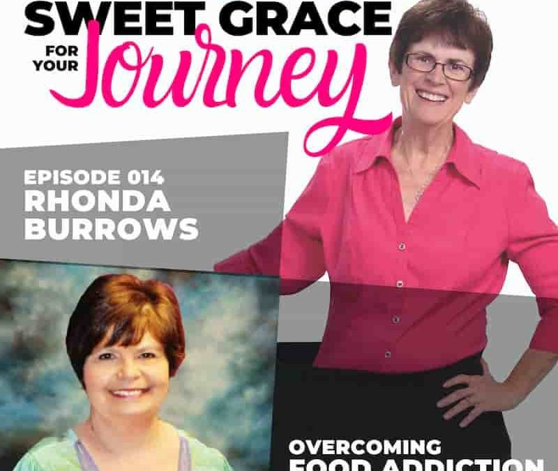 Episode 14—Rhonda Burrows: Overcoming Food Addiction