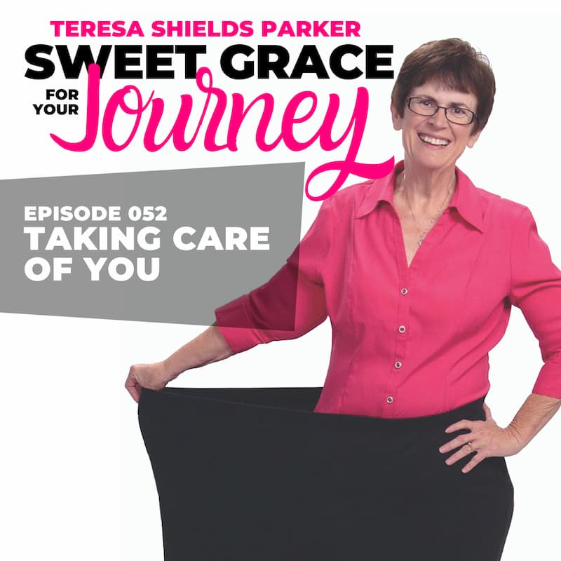Episode 52-Taking Care of You