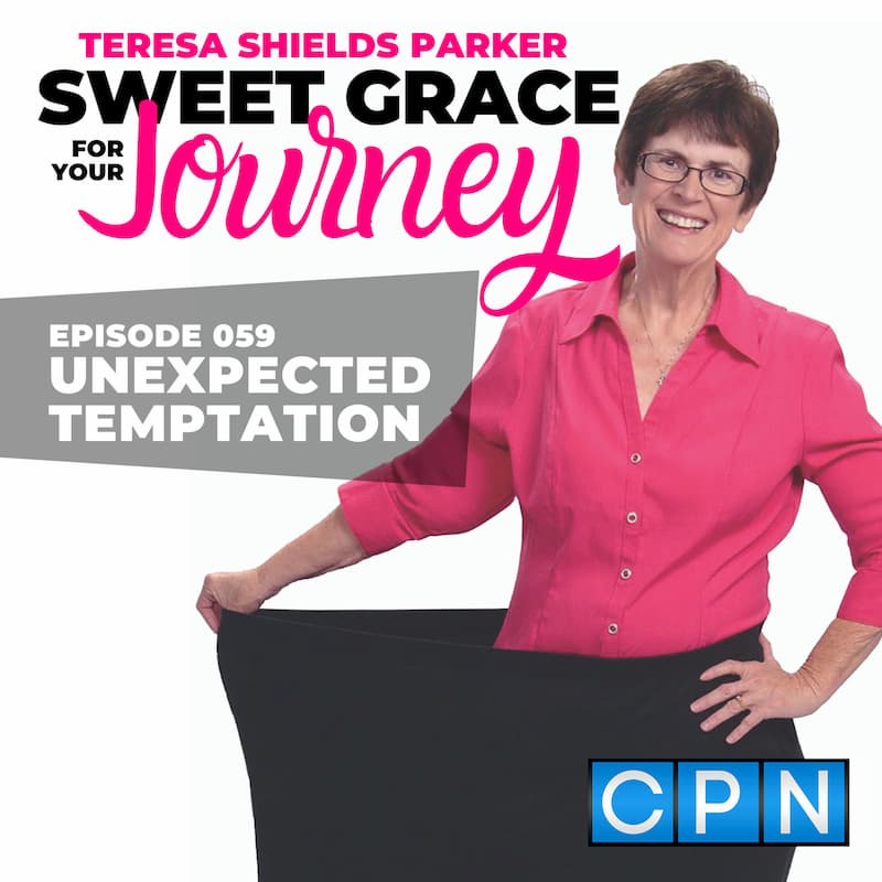 Episode 59-Unexpected Temptation